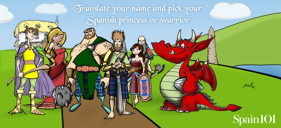 Begin your search for your Spanish warrior or princess